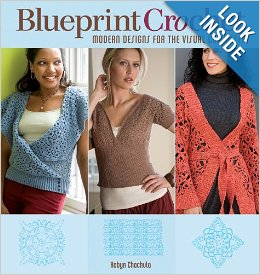 Blueprint Crochet: Modern Designs for the Visual Crocheter by Robyn Chachula