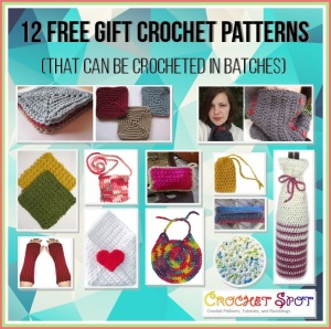 12 Free Crochet Gift Patterns