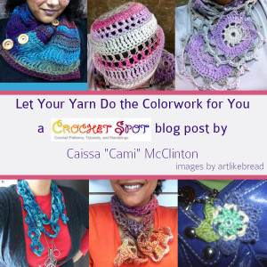 Crochet Spot Blog Archive Let Your Yarn Do The Crochet Colorwork