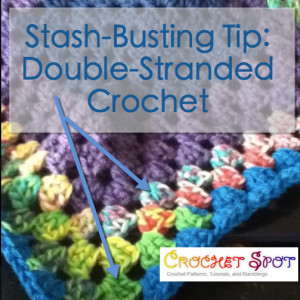 Double Stranded Crochet, Stash Busting Tip by Caissa McClinton for Crochet Spot @artlikebread