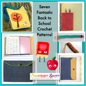 7 Back to School Crochet Patterns a Round-Up by Caissa McClinton @artlikebread