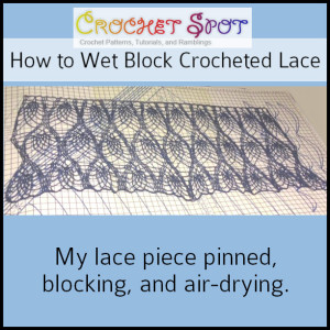 How to Wet Block Crocheted Lace a Free Tutorial by Caissa McClinton @artlikebread 8