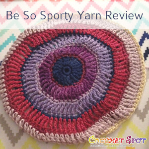 Be So Sporty Yarn Review on Crochet Spot 2