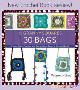 10 Granny Squares 30 Bags Book Review by Caissa McClinton @artlikebread on @crochetspot