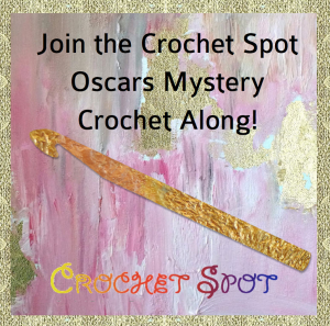 Join the Crochet Spot Oscars Mystery CAL with Caissa McClinton @artlikebread @crochetspot