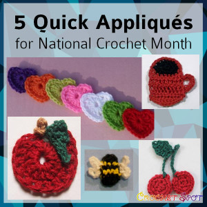 5 Quick Crochet Appliques for National Crochet Month Round Up by Caissa McClinton @artlikebread for @crochetspot