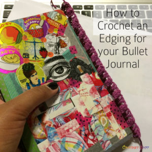 How to Crochet an Edging for your Bullet Journal by Caissa McClinton @artlikebread for @crochetspot - 1