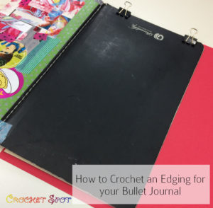 How to Crochet an Edging for your Bullet Journal by Caissa McClinton @artlikebread for @crochetspot - 14