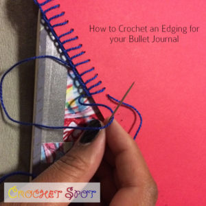 How to Crochet an Edging for your Bullet Journal by Caissa McClinton @artlikebread for @crochetspot - 3