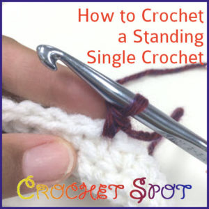 How to Crochet a Standing Single Crochet Tutorial by Caissa McClinton @artlikebread for @crochetspot