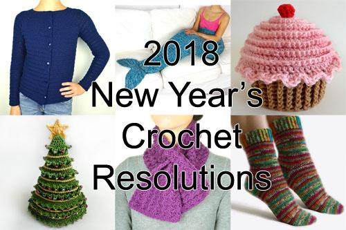 Crochet Spot Blog Archive 2018 New Years Crochet Resolutions